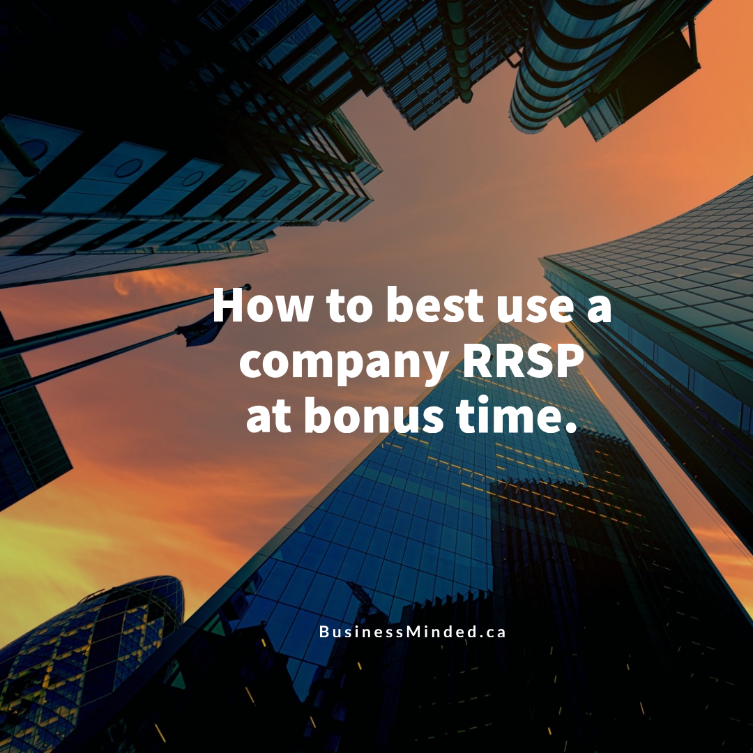 How to best use a company RRSP