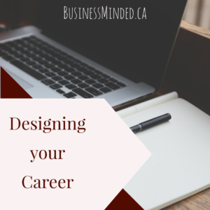 Designing your Career