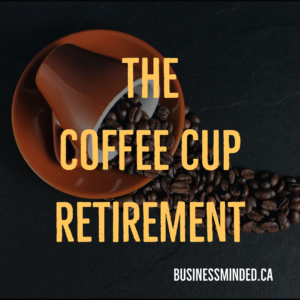The Coffee Cup Retirement